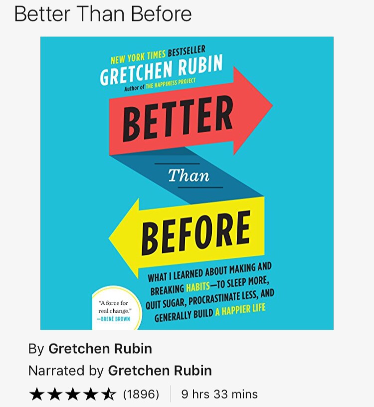 Better Than Before - Gretchen Rubin - What I'm listening to now!