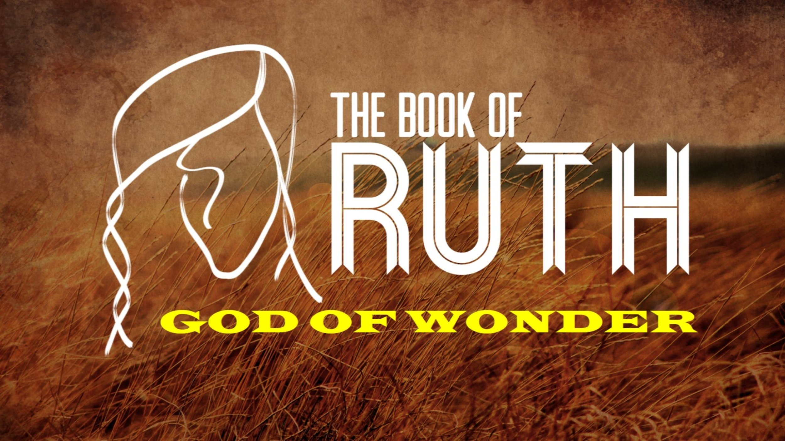 Check out the four part series on Ruth