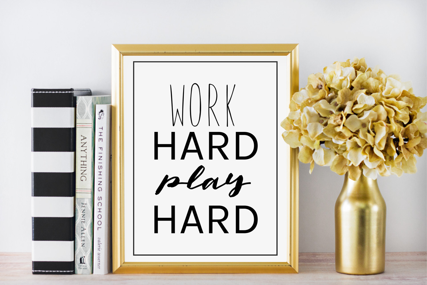 Work Hard Play Hard Quote.jpg