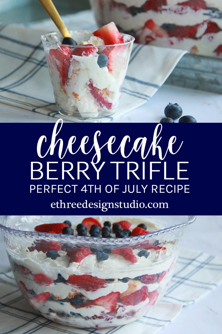 Cheesecake Berry Trifle Recipe - 4th of July Dessert