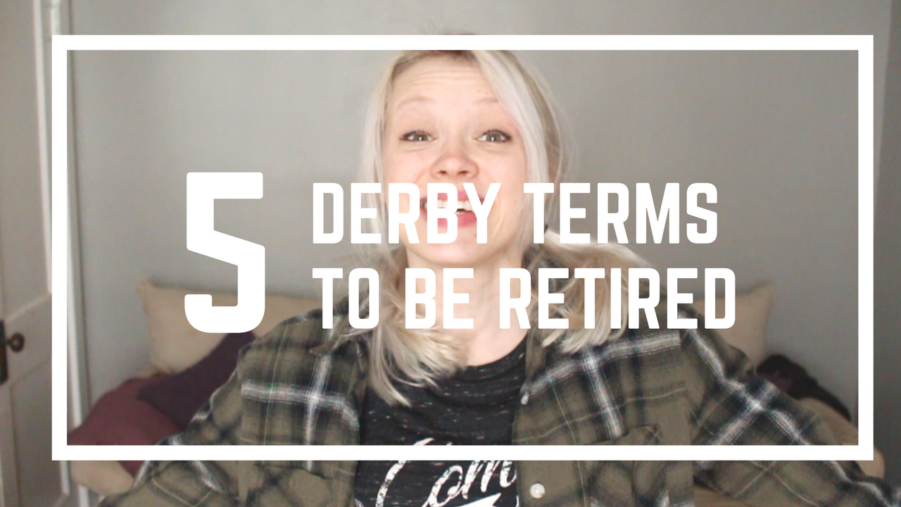 5 Roller Derby Terms to be Retired
