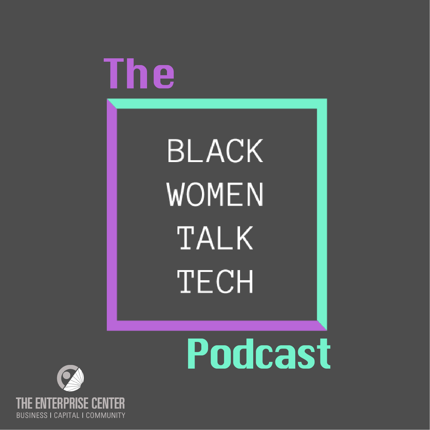 The Black Women Talk Tech Podcast