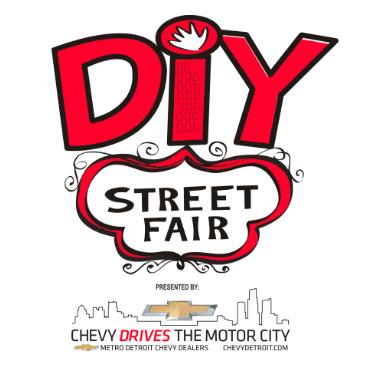DIY STREET FAIR || FERNDALE, MI || SEPTEMBER 21-23
