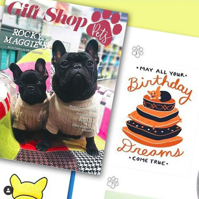 "GIFT SHOP PETS MAGAZINE  SUMMER 2018  Feature: ""Greetings, Hooman"" Pet-themed Greeting Cards (pg 24).   Featured Item: ""Birthday Dreams"" Greeting Card"