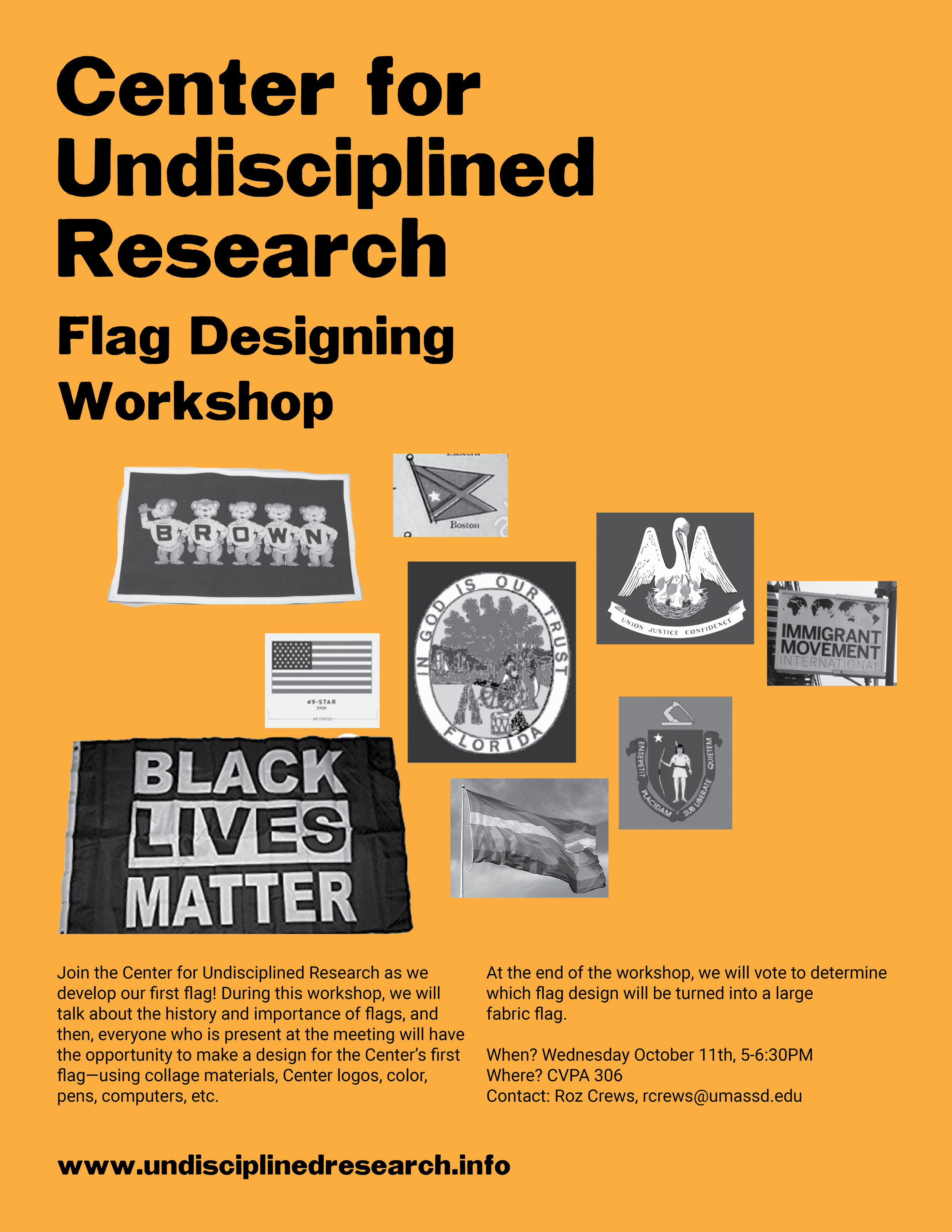 This Wednesday from 5-6:30PM you can join us in CVPA 306 for a flag designing workshop. At this workshop we will decide on the Center's first flag design.