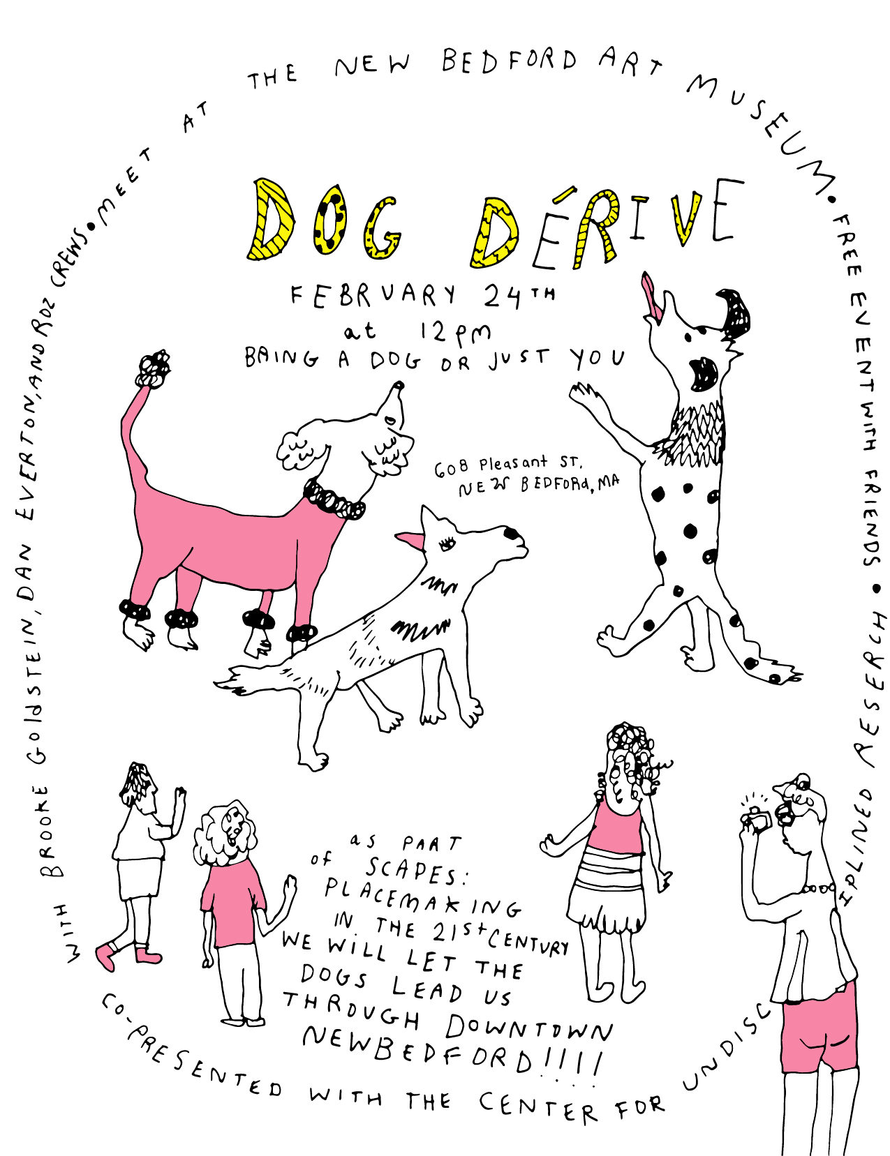 On February 24th, we're hosting a Dog Derive with the New Bedford Art Museum. Dogs will be leading us around New Bedford!