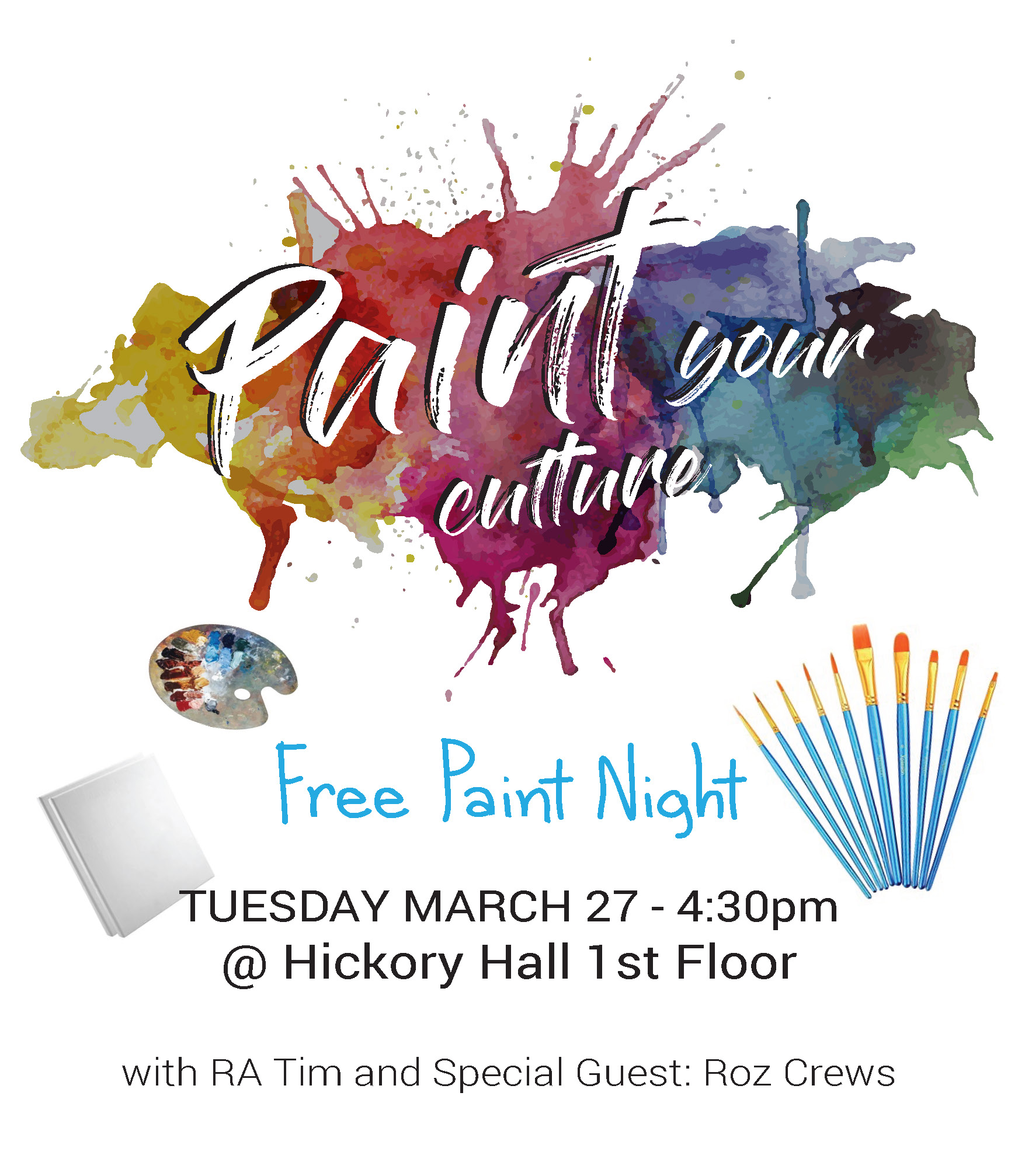 """Tomorrow we will be painting with RA Tim in Hickory Hall, discussing what it means to have a """"culture."""""""