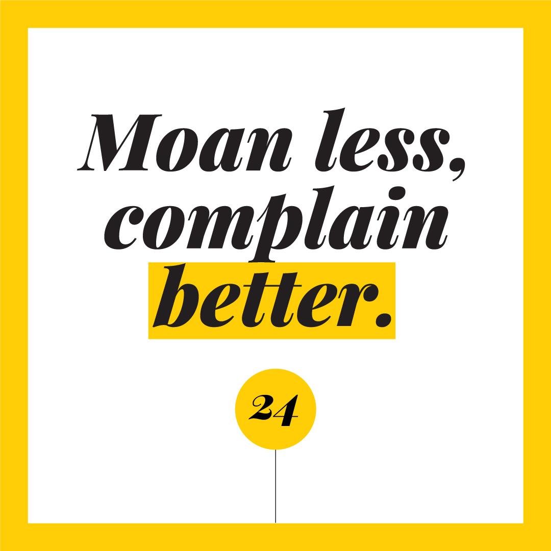 Moan-less-complain-better.jpg