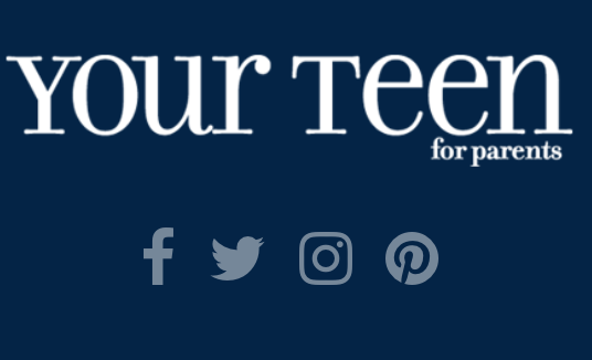 - Your Teen is a leading source for parents seeking high-quality information and advice about raising teenagers.