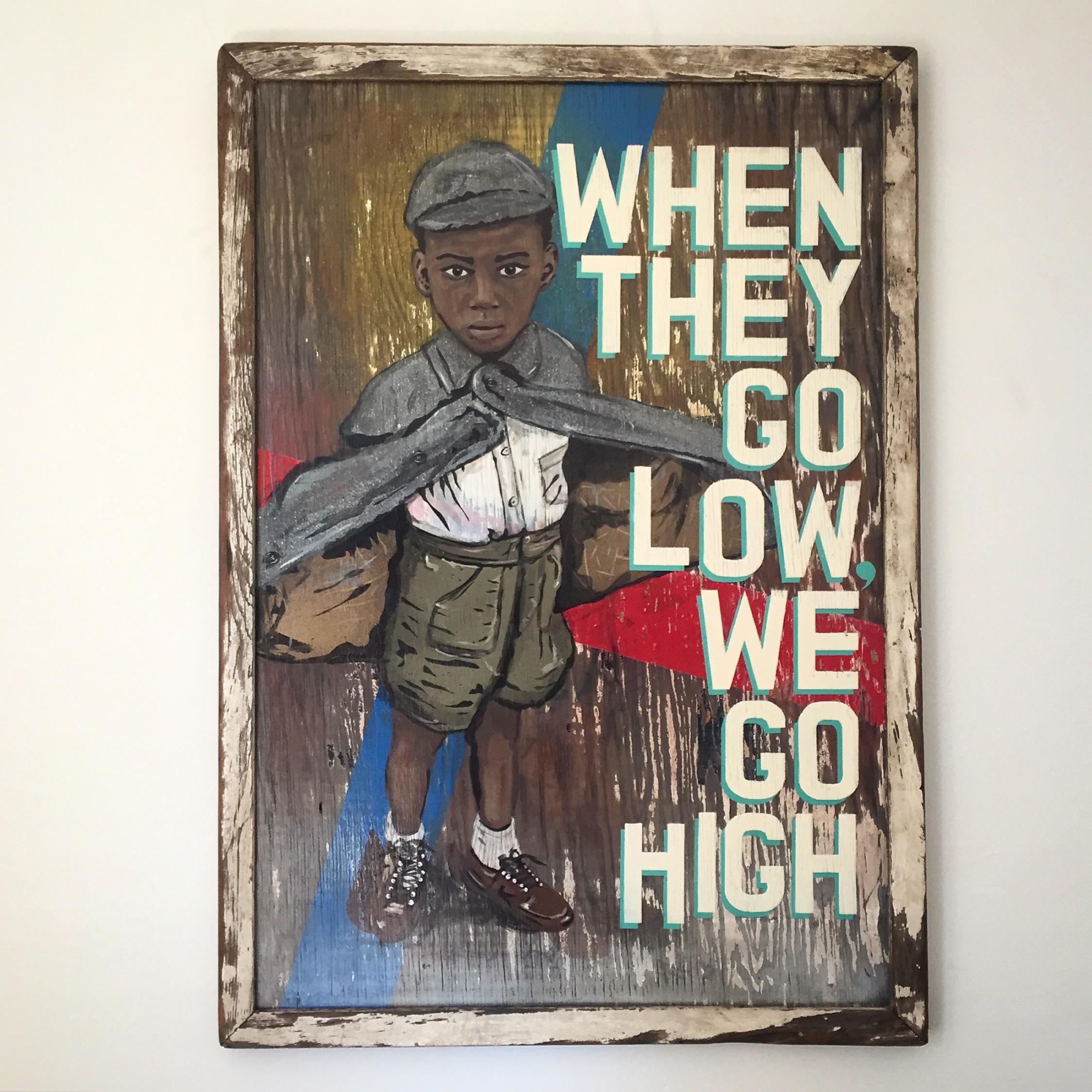 """""""We Go High"""""""