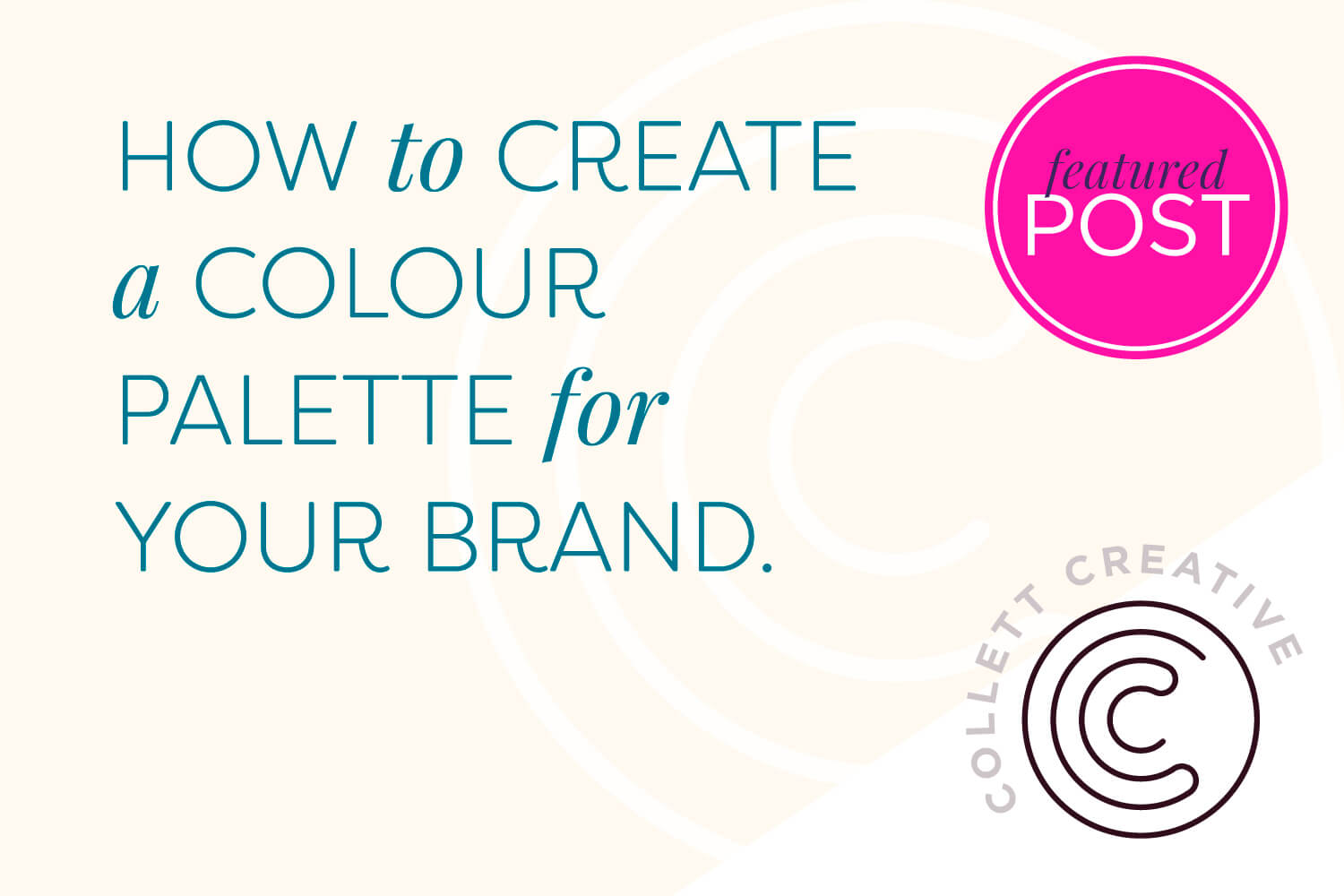 How to create a colour palette for your brand.