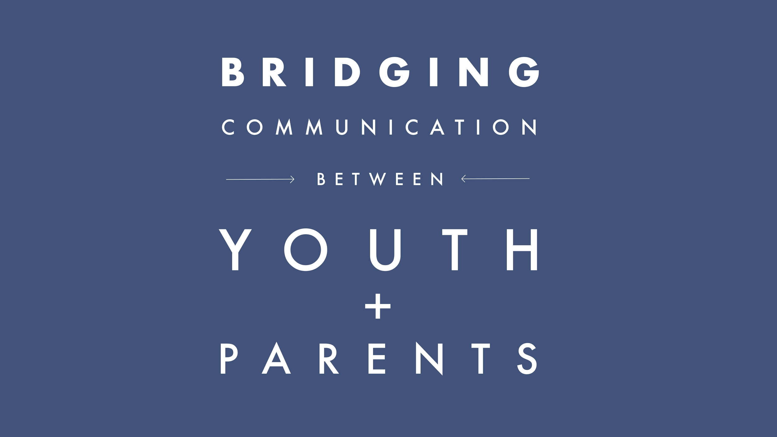 Bridging Communication between youth and parrents