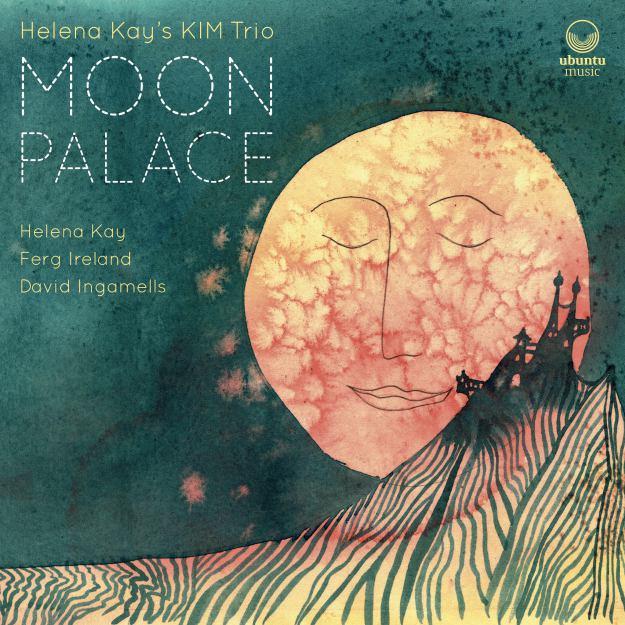 ubu0018_helena-kays-kim-trio_moon-palace-cover.jpg