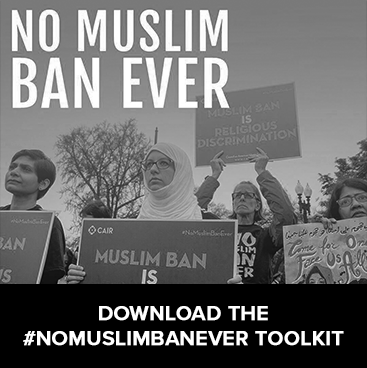 Download the #NoMuslimBanEver Toolkit for the Month of Action