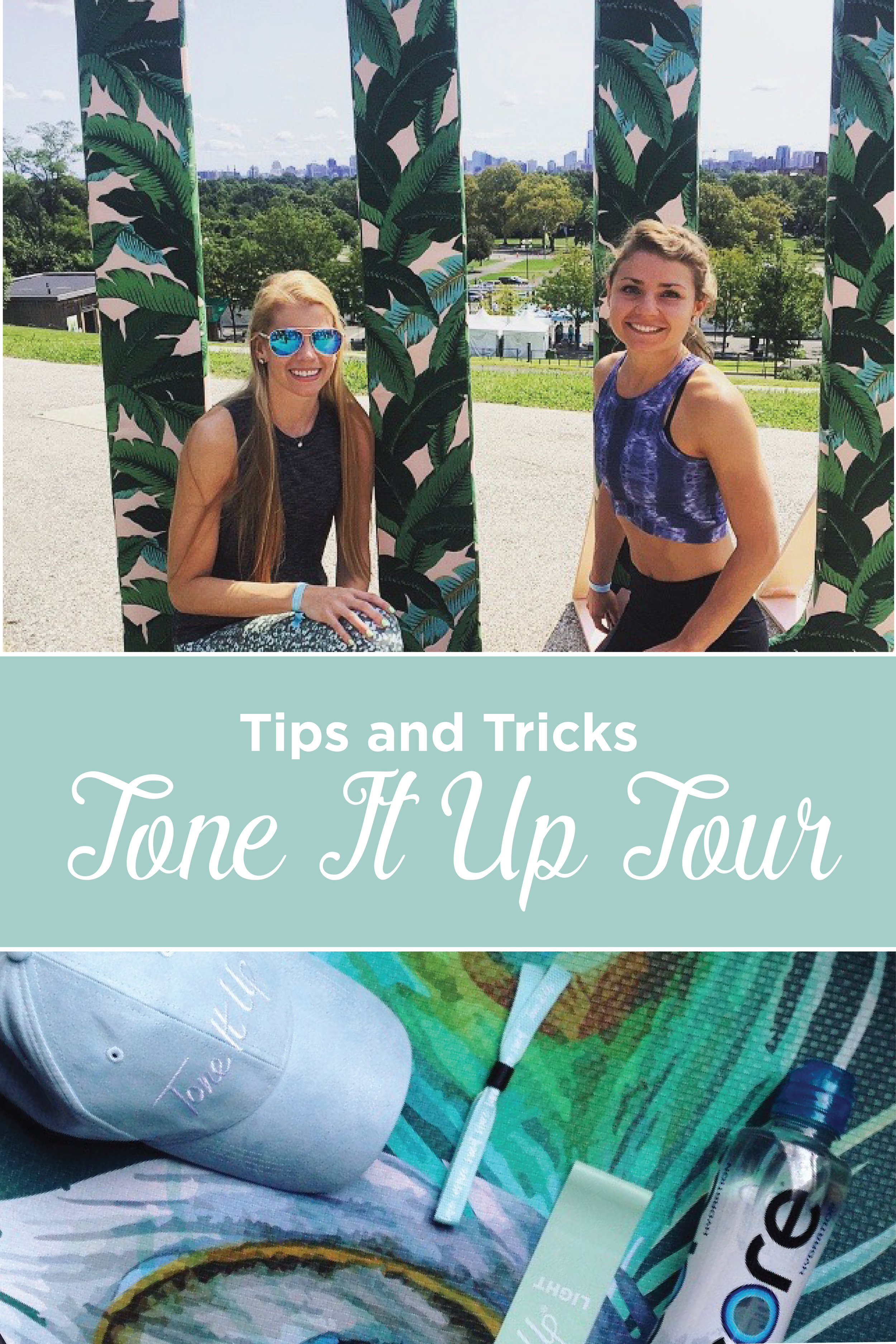 Tone It Up (TIU) Tour Tips and Tricks. Everything you need to know.