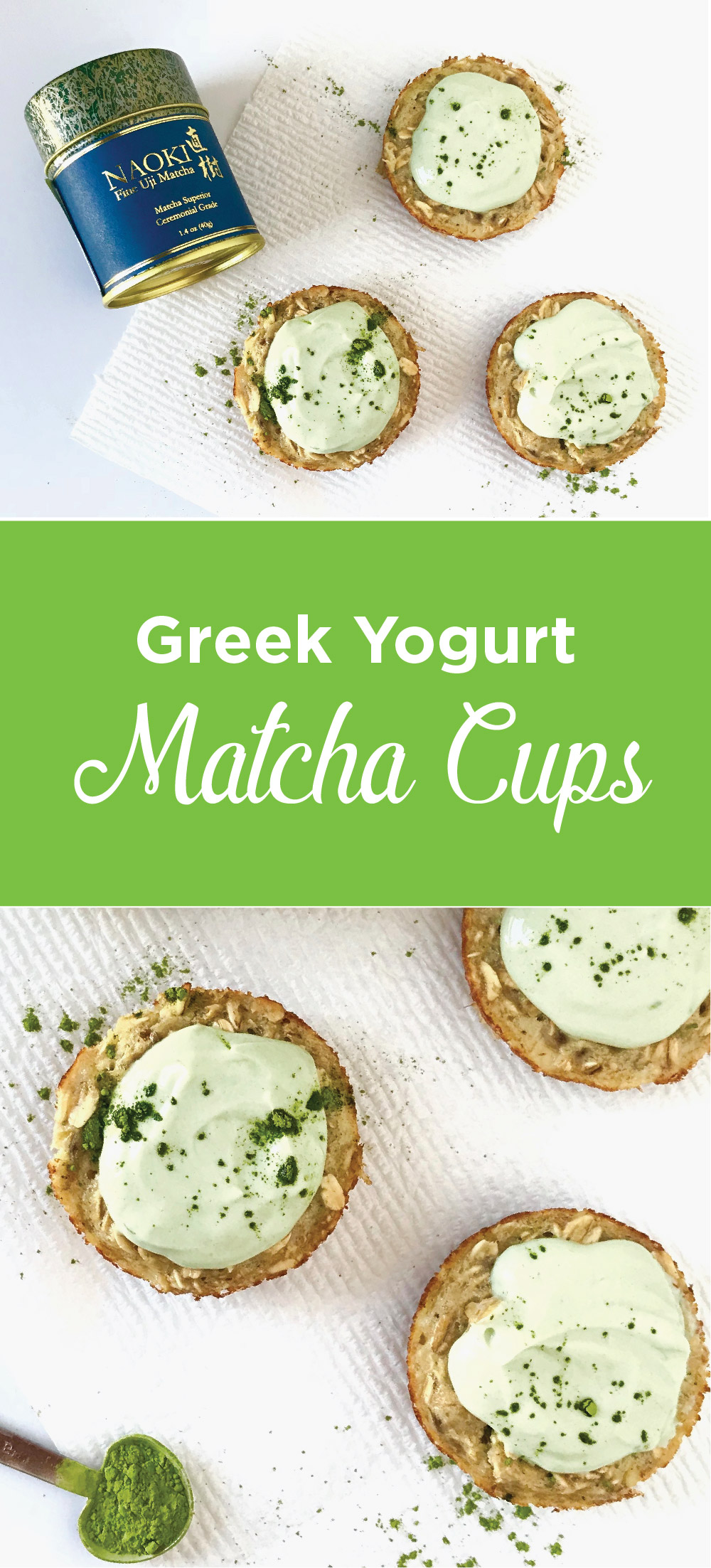 Greek Yogurt Matcha Cups to start your day right. These give you energy and fuel your mind and body. Visit www.FitstagramMichelle.com for the full recipe.