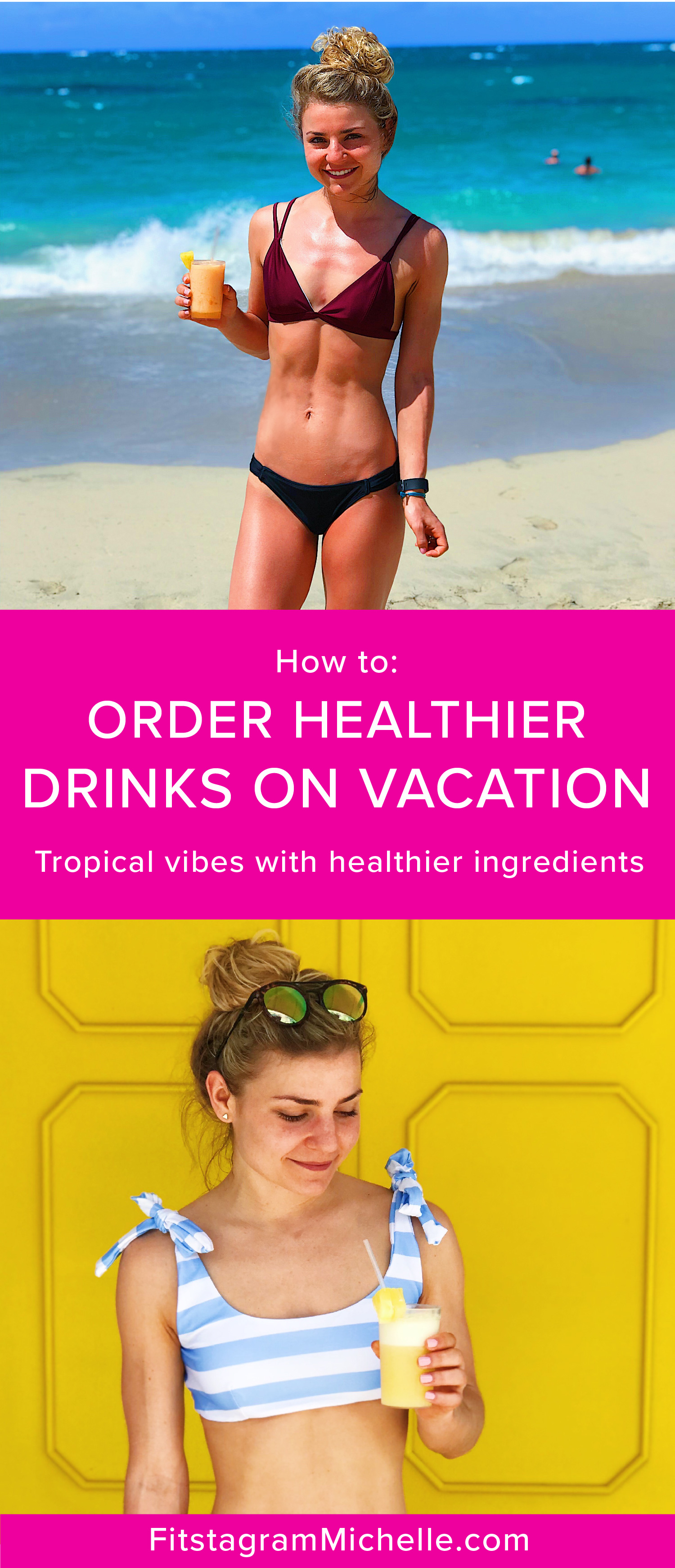 Healthier Drinks to order on vacation. Less calories, less sugar, much healthier. Enjoy the same tropical vibes with these easy drinks everyone will be swooning over.