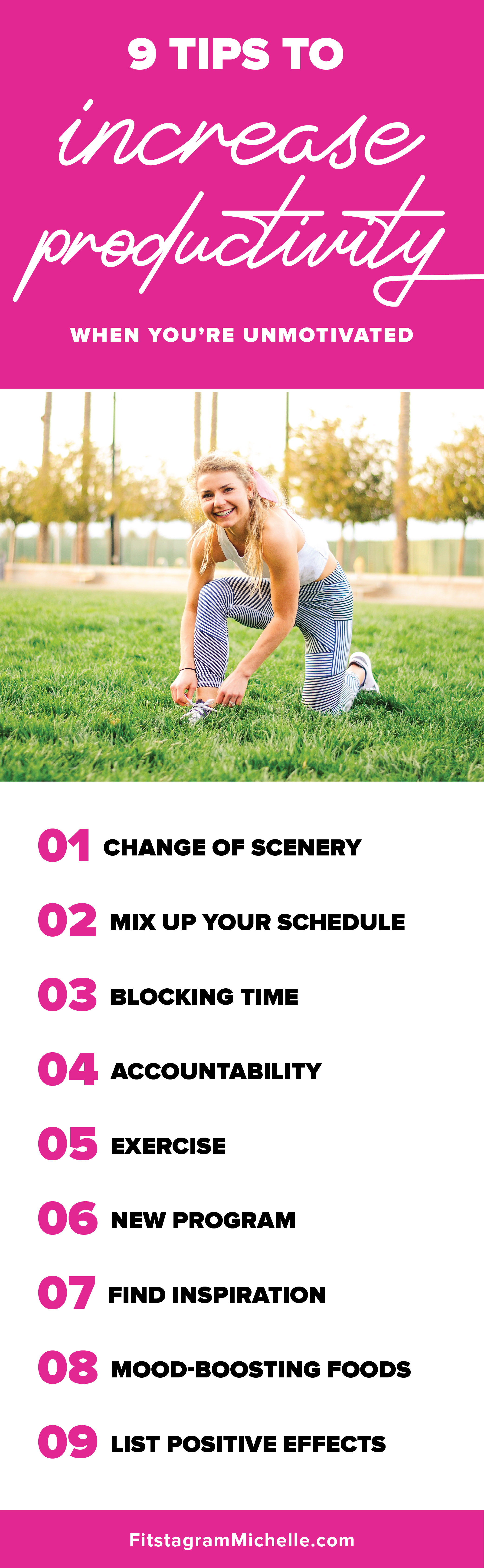 How to increase productivity when you're in a rut! 9 tips from Fitstagram Michelle
