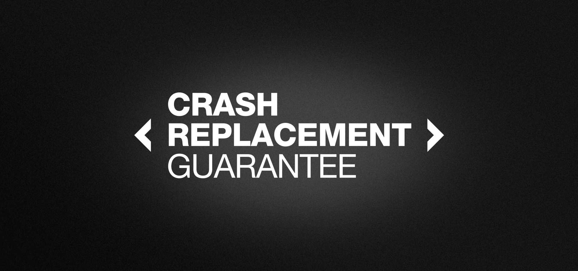 Crash Replacement Guarantee.jpg