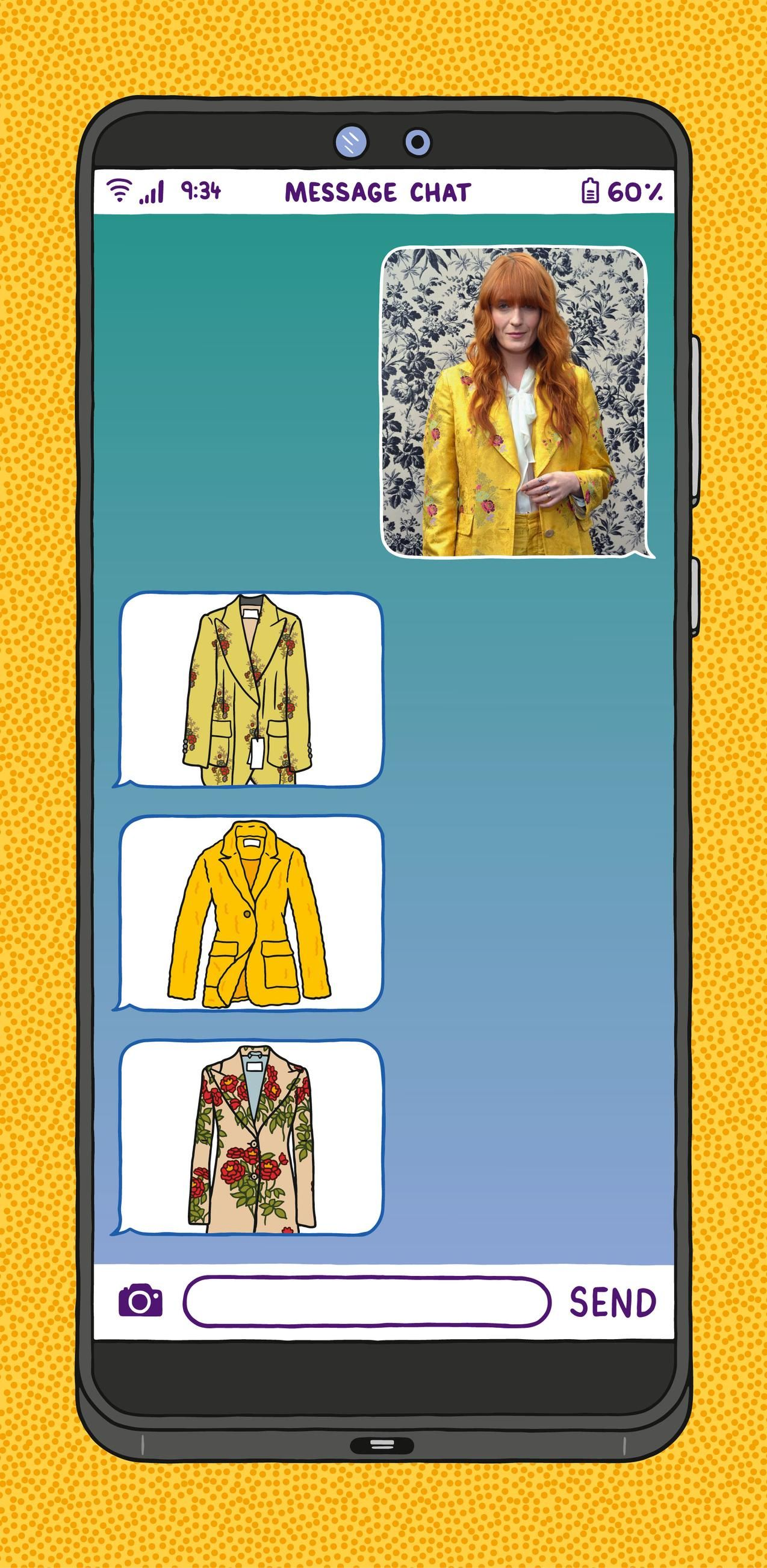 CHAT AND YE SHALL RECEIVE Text an image of a Gucci brocade blazer (as worn by singer Florence Welch of Florence and the Machine, top) and a concierge service like Jetblack will text back shoppable options. ILLUSTRATION: MATT JOHNSTONE
