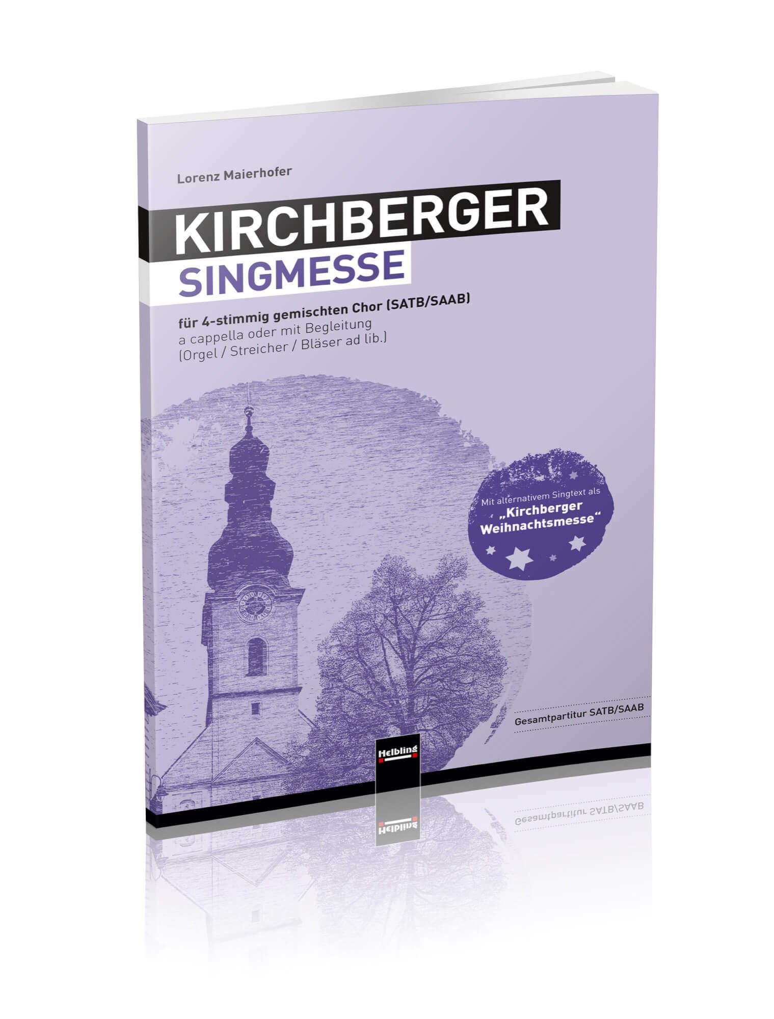▸ KIRCHBERGER SINGMESSE / KIRCHBERGER WEIHNACHTSMESSE