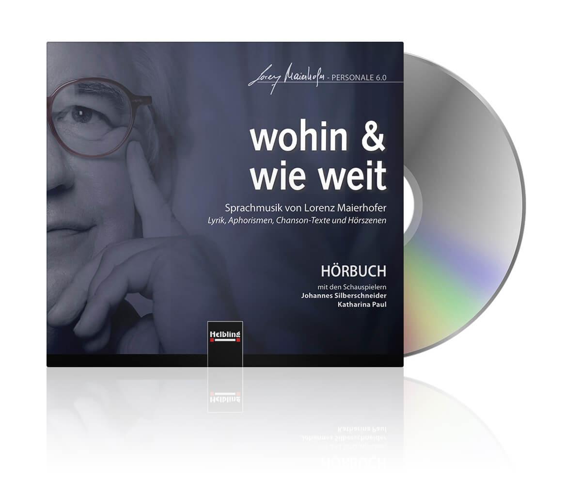 wohin & wie weit - the audio book CD