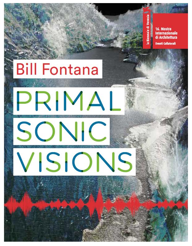Bill Fontana's Primal Sonic Visions exhibition at Ca' Foscari
