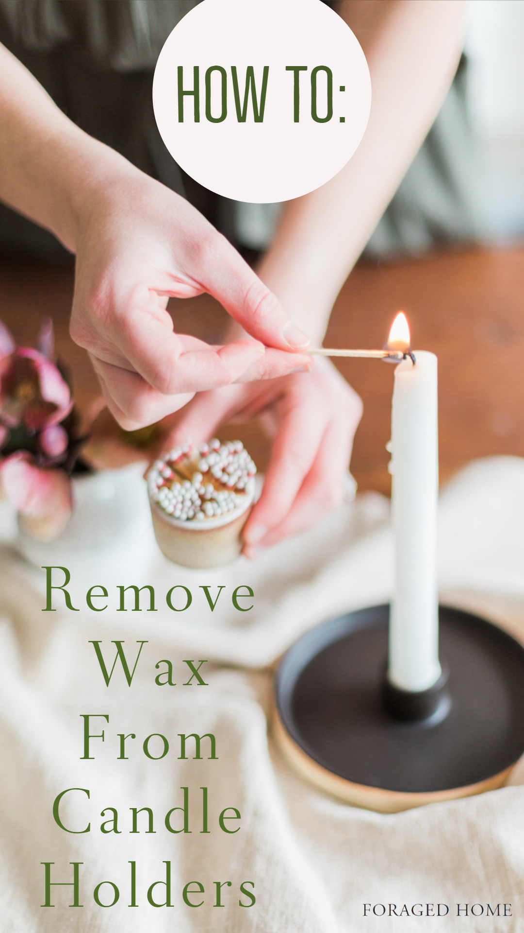 how to remove wax from candle holders easily from Foraged Home