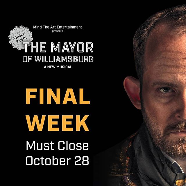 """Because maybe it's not so dangerous to dream?"" Final Week for Whiskey Pants. The Mayor will be closing the gates this Saturday Oct 28. #whiskeypants Use code SCOTCH for $18 tickets all week. Tix: www.themayorofwilliamsburg.com"