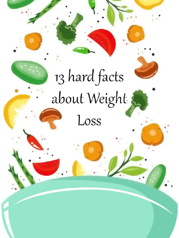 13 hard facts about weight loss ebook diet plan