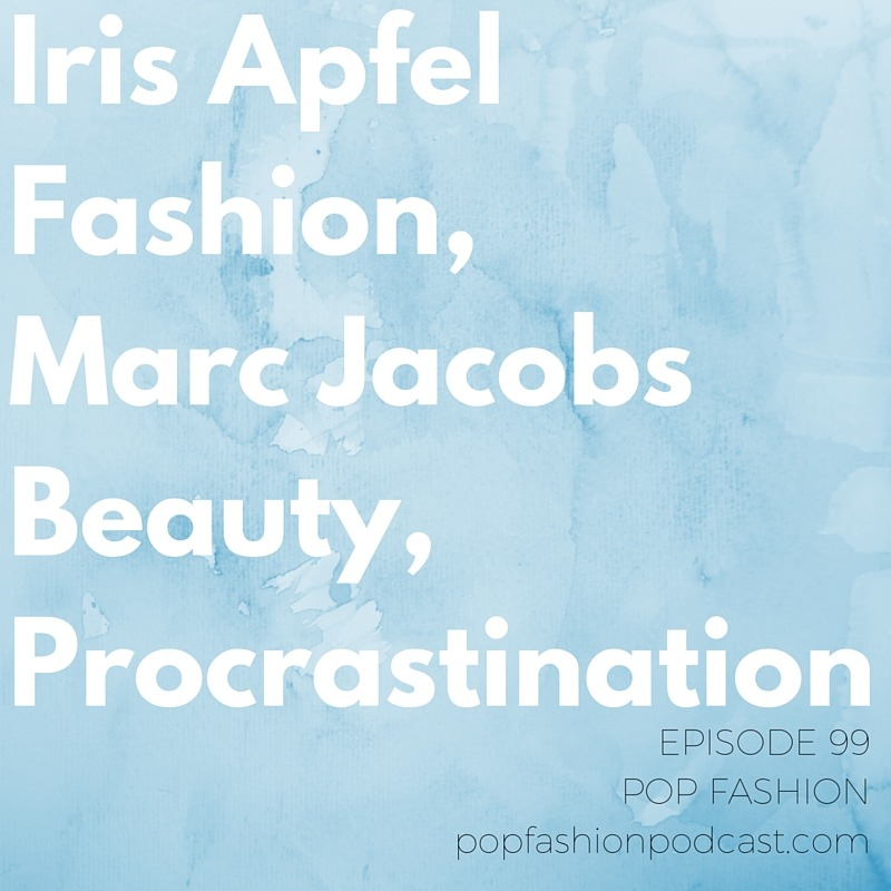 Episode 99(!): Iris Apfel Fashion, Marc Jacobs Beauty, Procrastination  This week we get an update about American Apparel,  Marc Jacobs  is expanding its beauty line to stores other than Sephora,  Iris Apfel  continues to prove she's the coolest person in fashion, and  Walmart  announces store closures. In other news, did you know  returns are big business ? Also, security in Paris is increasing around  Men's Fashion Week  and couture shows, and  EOS lip balm  faces a class action lawsuit (but, is it valid?). Our main topic is about  procrastination ! Are you a procrastinator? What can we do to stop our procrastinating ways? Socrates, Aristotle, and  Jerry Seinfeld  may help us find an answer.
