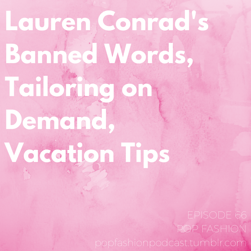 """Episode 66 : Lauren Conrad's Banned Words, Tailoring on Demand, Vacation Tips  This week in hot topics -  Band of Outsiders  might join the Retail Death Watch list,  Dov Charney  is back to his old tricks again (but American Apparel isn't playing games this time around), and fashion brands are banking on Instagram as their social media platform of choice. In other news,  Lilly Pulitzer  is in the spotlight after a New York magazine article gets them in hot water, and  Almay's """"Simply American"""" campaign  may be stretching the truth. Police in Bangladesh filed formal murder charges against 41 people in connection to the  Rana Plaza  Factory collapse. Also,  zTailors  may be the wave of the future when it comes to hemming your pants, and  Lauren Conrad  is receiving accolades after banning three words from her website.  Our main topic for the week is all about vacation! Scientific studies have shown that vacation is  good for our brains , so why do we have a hard time  disconnecting ? Are there ways to  successfully take time off  from our jobs? Is it different for freelancers? Come hang out!"""