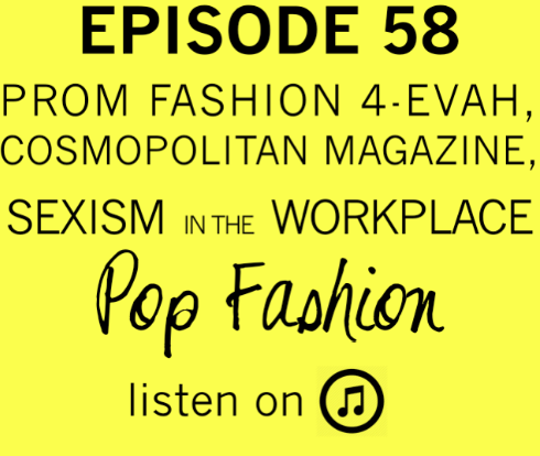 Episode 58    This week in hot topics - a high heel that changes color will be released this year. THE FUTURE IS NOW, PEOPLE. In other news, it's springtime so prom is on our minds. Retailers are starting  registries  so girls don't end up at prom in the same dress (i.e.  Brenda and Kelly  on the BEST EVER 90's episode of 90210). In horrible prom news, a school in Pennsylvania is requiring  pre-approval of prom dresses  before female students are allowed to purchase tickets. Also, the New York Times recently featured an article that explored  Christian Fashion Week  in Tampa, Florida. But, is style an expression of religious freedom, or a means to draw a line in the stand when it comes to female members of the Church? In other news, American Eagle Outfitters' underwear brand,  Aerie , won an award for body-positive advertising, and  Cosmopolitan Magazine  is under fire for a dubious beauty post.   Our main topic is about sexism and sexual harassment in the workplace. What is a freelancer to do when he / she experiences harassment and doesn't have the resources of a HR department? What are best practices to help ourselves and other small business owners? Come hang out!