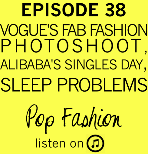 Episode 38 : The one filled to the brim with fashion news and such.    China's Alibaba created a new holiday to celebrate single people, Cambodia raised the minimum wage for garment workers, FIT students developed a DIY natural dye garden, Vogue killed it with a fab photoshoot, and a shoe store opened a brick and mortar that doesn't sell shoes. In other news, will it be a year without Santa? A labor dispute on the west coast threatens to slow down the holiday retail season. Our main topic is all about sleep! Do you have trouble sleeping? Are you always tired? Well, you are in good company! Kaarin and Lisa relay personal stories about their sleeping patterns and talk about the connection between sleep and business.           LISTEN . LAUGH. LOVE.