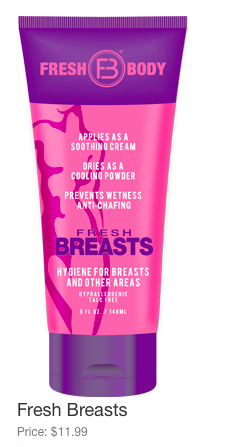 Remember when we were talking about boob sweat? There is a company that will calm down sweat in sensitive areas. For reals.http://www.freshbody.com/products/