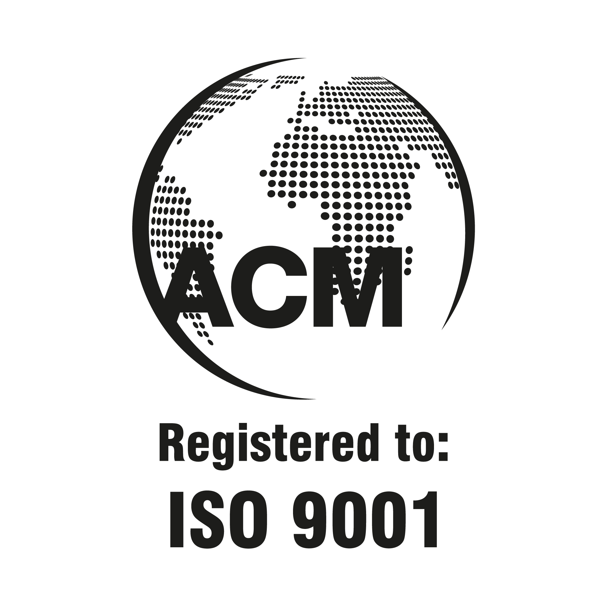 QUALITY MANAGEMENT SYSTEMS - Independently assessed and compliant with the requirements of ISO 9001: 2015