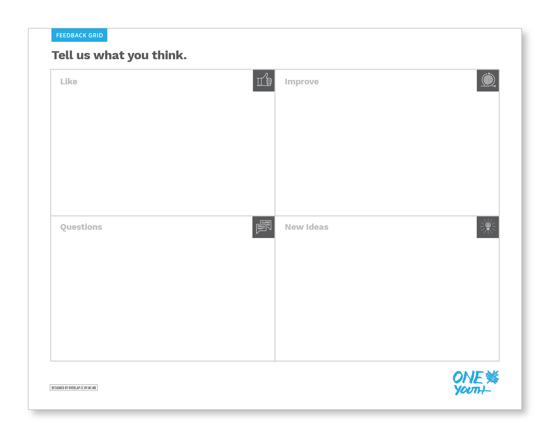 This is what the Feedback Grid looks like before you begin using it.