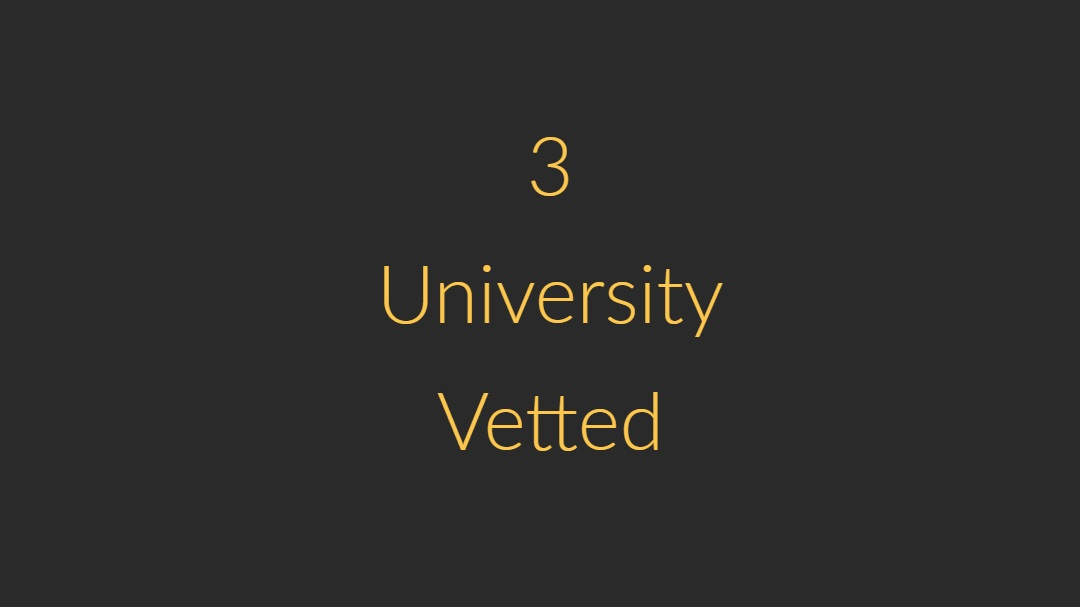 They are all Graduate/Undergraduate University Students! Each sitter must use their .edu email to create an account. A verification code is sent to the .edu email to confirm the student's enrollment.