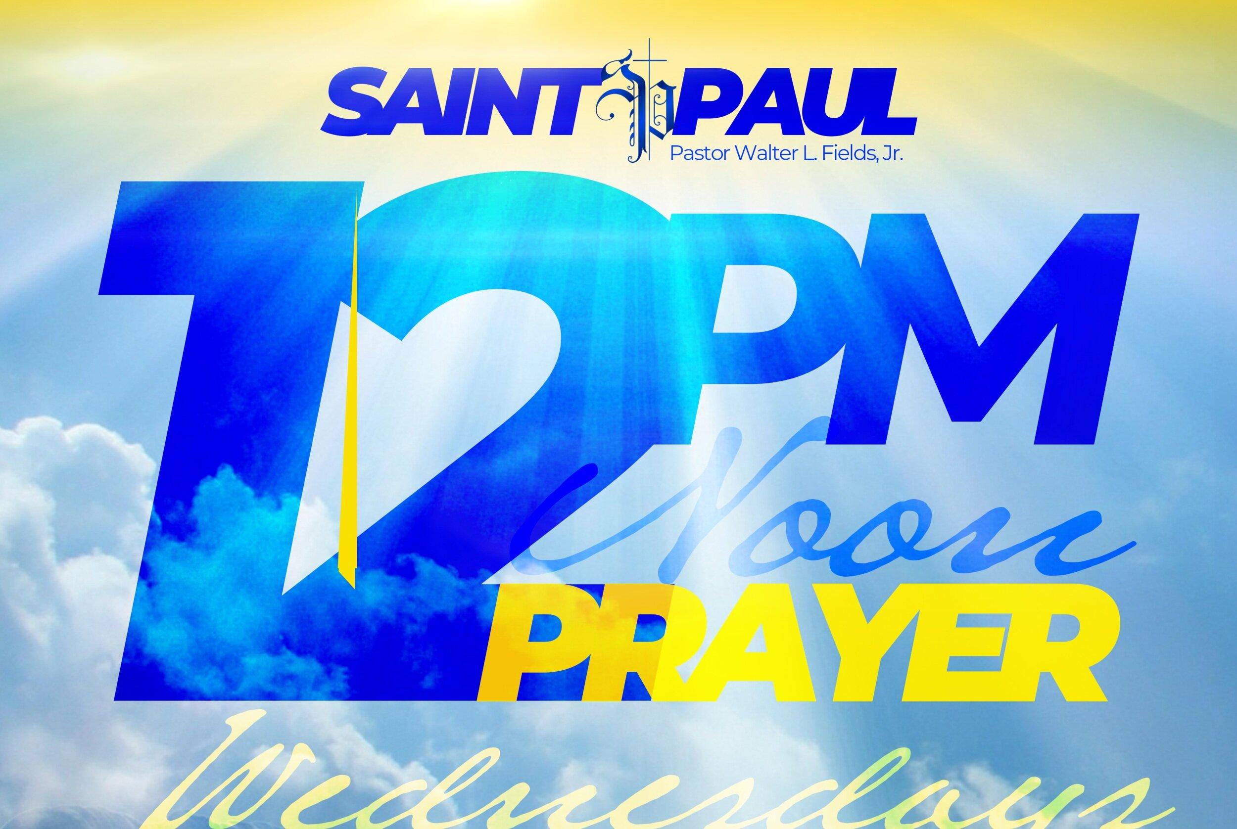 WEDNESDAY PRAYER - 1 Hour. Noon - 1pm on Wednesdays.