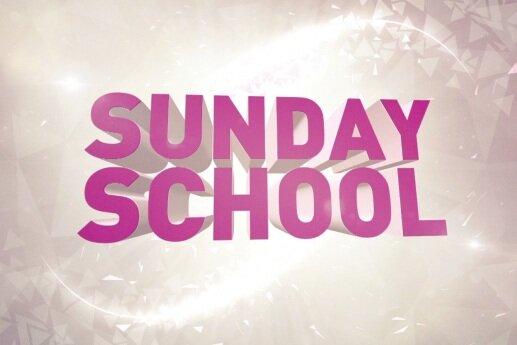 SUNDAY SCHOOL - 9:00A - 10:00A Every Sunday
