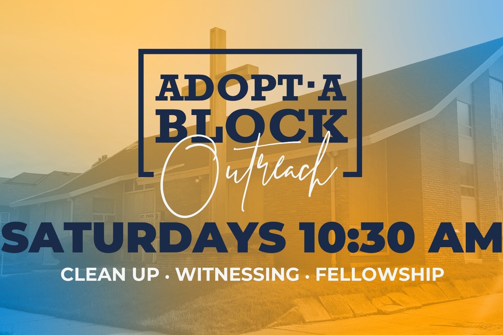 ADOPT A BLOCK - Saint Paul's Weekly Block Clean up and Neighborhood Engagement Ministry.  Weather Dependent!