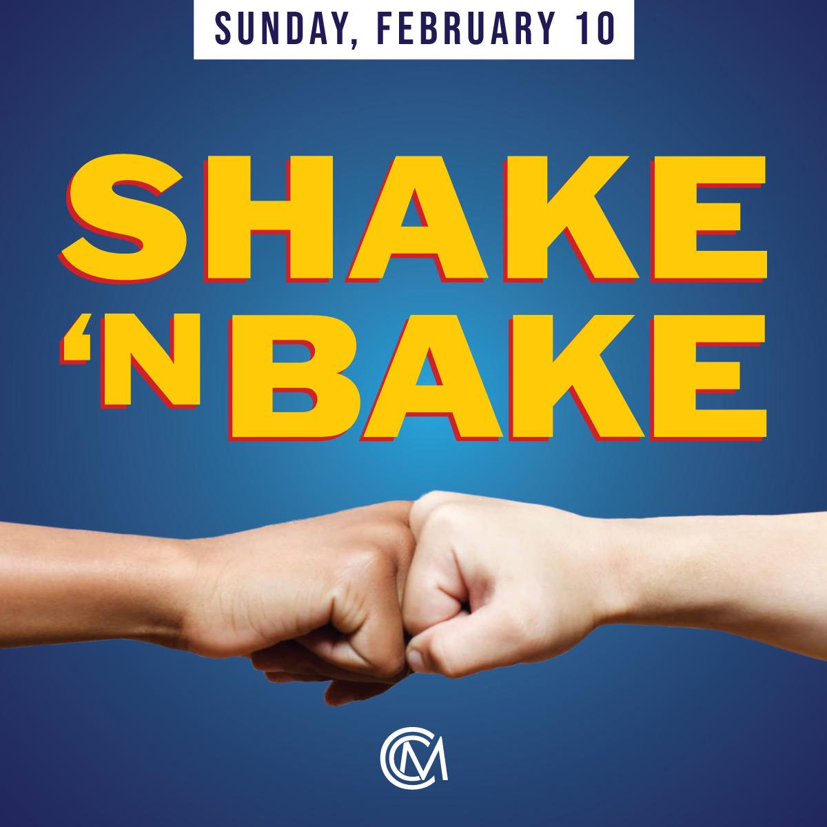 CCM-Feb10Shake&Bake.jpg