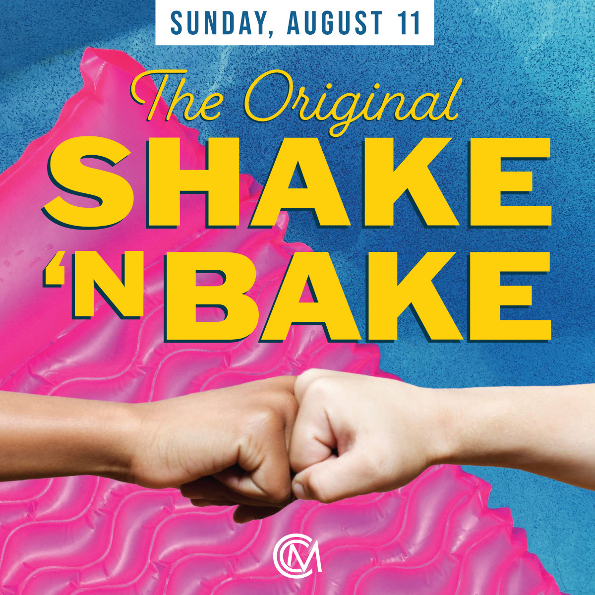 CCM-Shake&Bake-August11.jpg