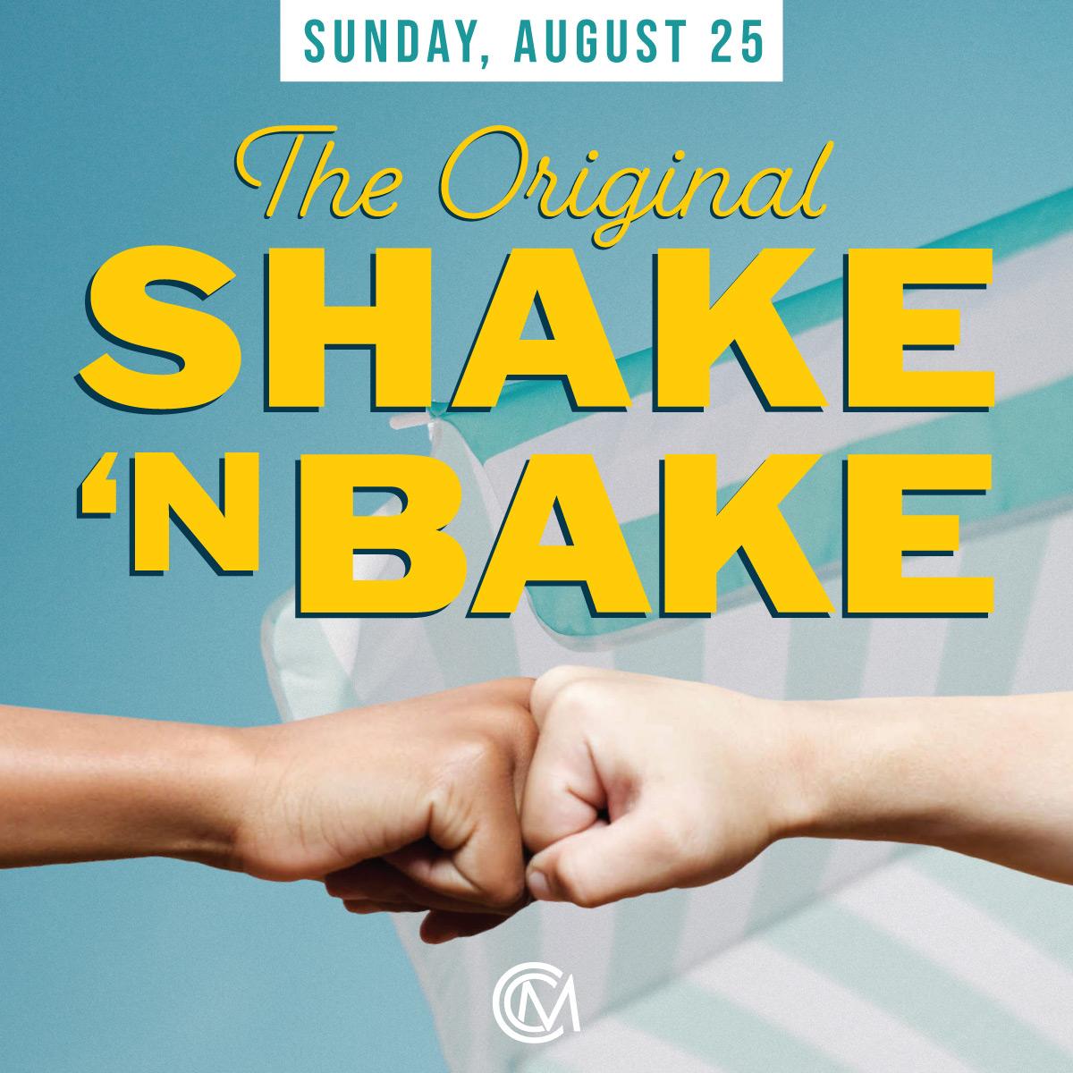 CCM-Shake&Bake-Aug25.jpg