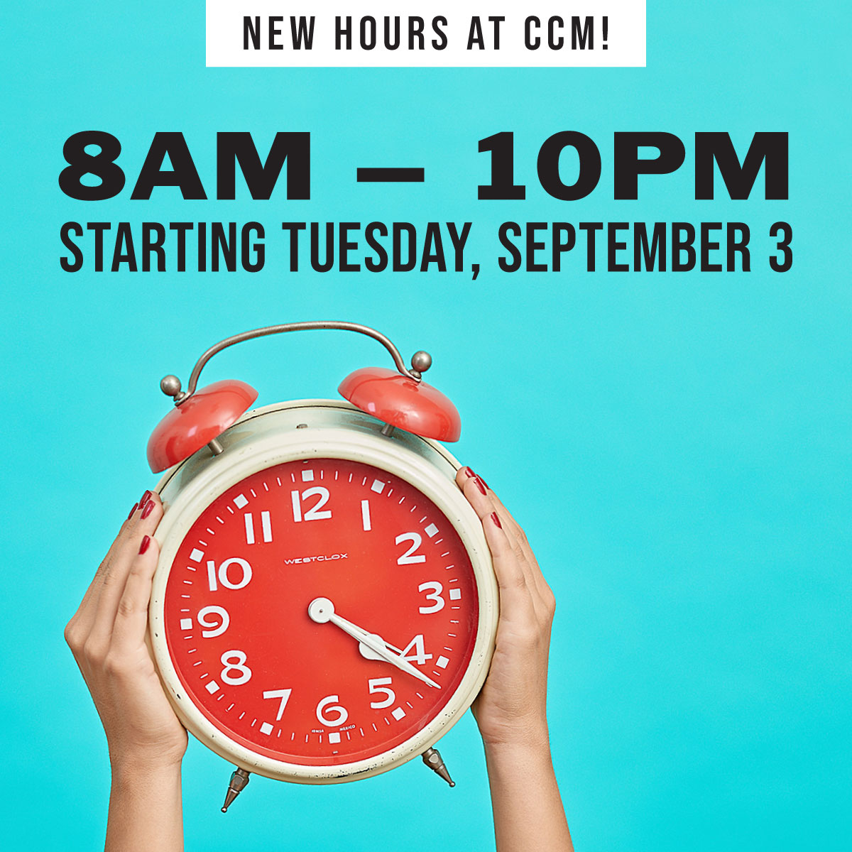 CCM-new-hours.jpg