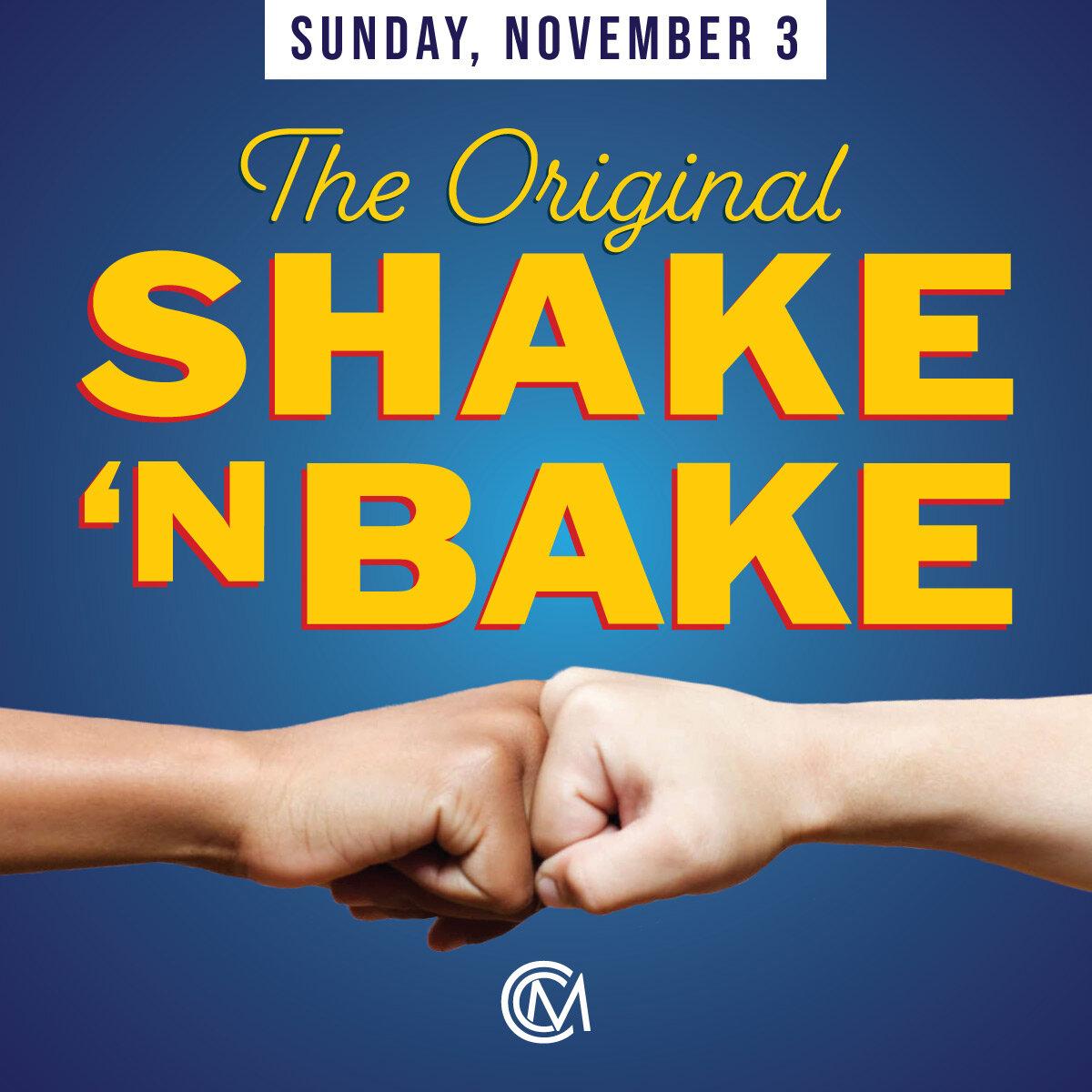 CCM-Shake&Bake-Nov3.jpg