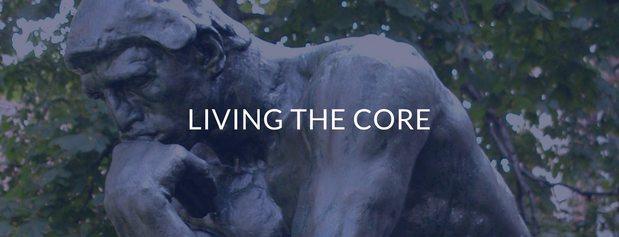 living the core.jpg
