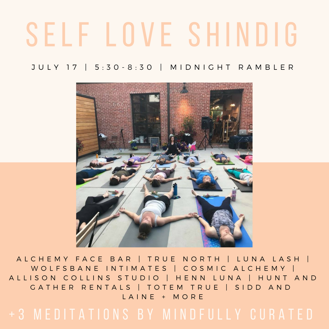 Self Love Summer Shindig with Midnight Rambler