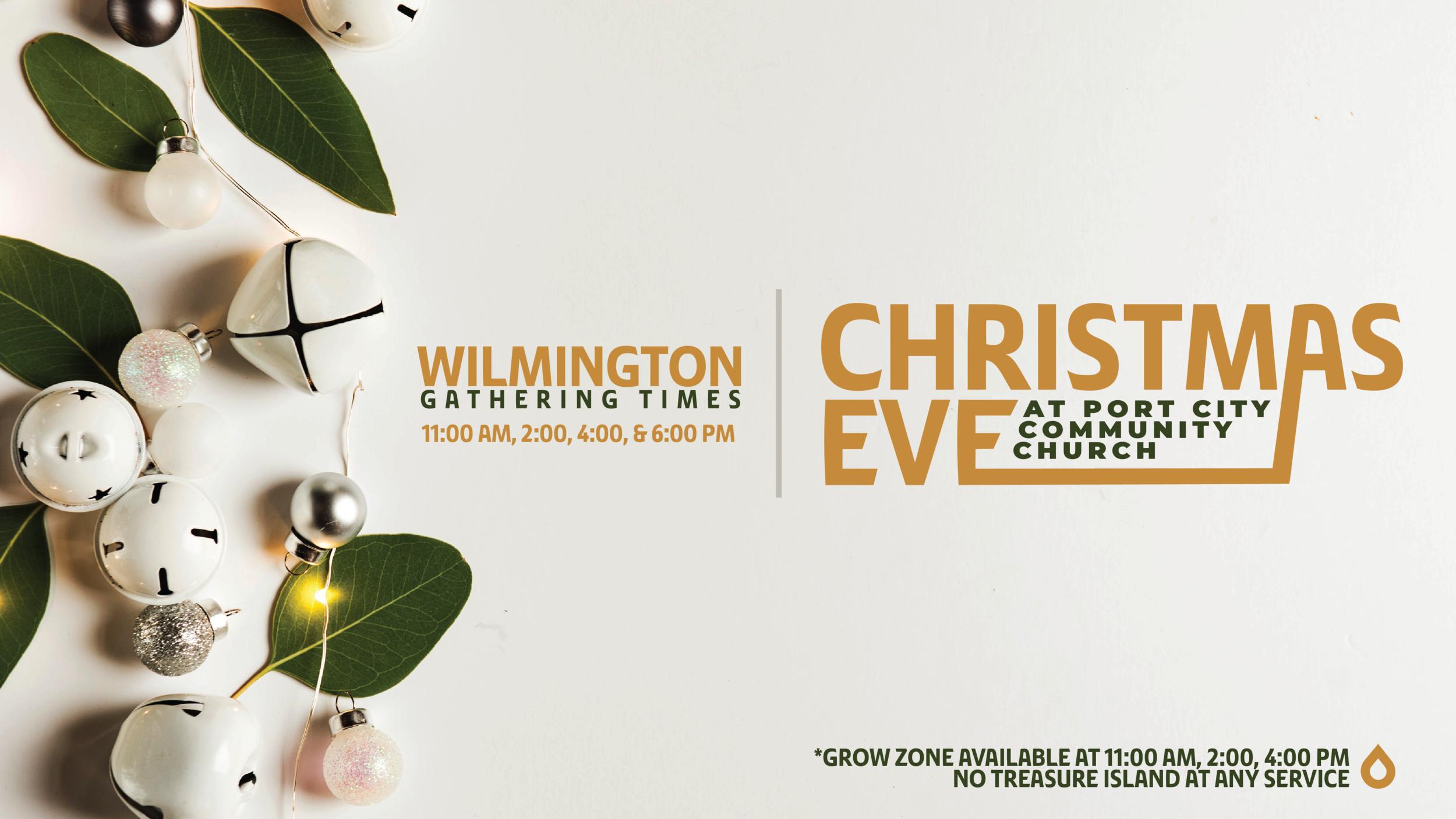 Christmas Eve Service — Port City Community Church Wilmington