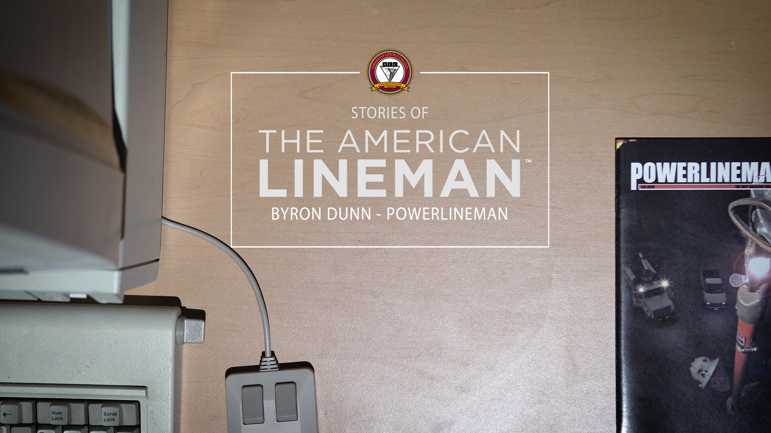 Byron Dunn - Powerlineman
